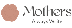 mothers-always-write-badge